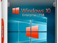 Как скачать, установить и русифицировать облегчённую сборку Windows 10 Enterprise LTSB.
